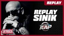 Sinik - Planète Rap [Replay]