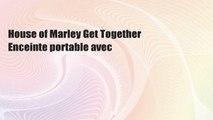 House of Marley Get Together Enceinte portable avec