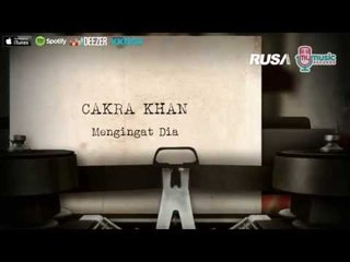 Cakra Khan - Mengingat Dia [Official Lyrics Video]