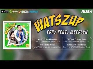 Erry Putra Feat. Meerlyn - Watszup [Official Lyrics Video]