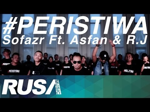 Sofazr Feat. Asfan & R.J - #Peristiwa [Official Music Video]