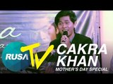 [RUSA TV] Cakra Khan - A Song For Mama (Mother's Day Special)