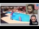 VIDEO: Un père jette sa fille de 23 mois dans une piscine pour lui donner une leçon
