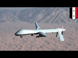 Anti-ISIS drone shot down: Syria claims to have destroyed a 'hostile' US MQ-1 Predator drone