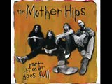 The Mother Hips - Afternoon After Afternoon