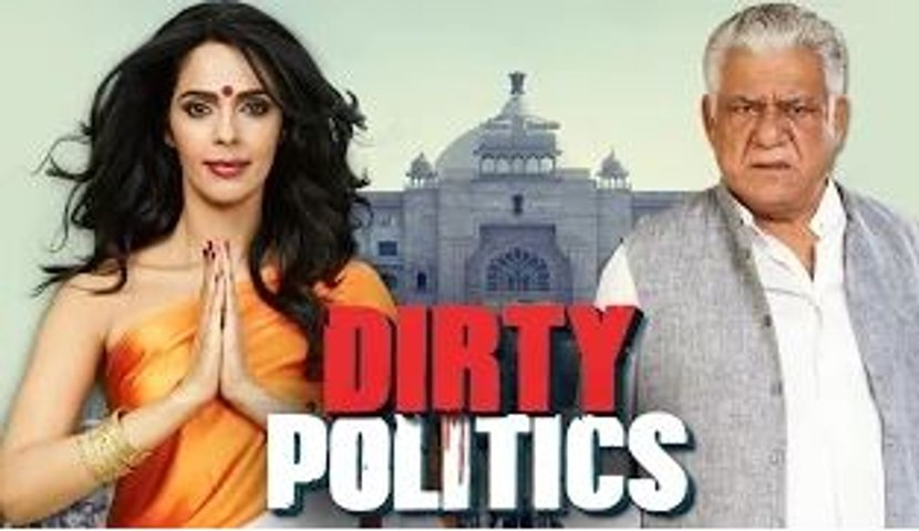 Dirty Politics Full Movie (2015) | HD | Mallika Sherawat, Om Puri | Latest Bollywood Hindi Movie