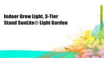 Indoor Grow Light, 3-Tier Stand SunLite® Light Garden