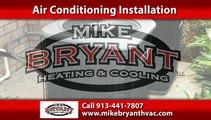 Air Conditioning Repairs Shawnee, KS | Mike Bryant Heating & Cooling