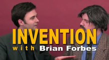 Invention With Brian Forbes Ep 1
