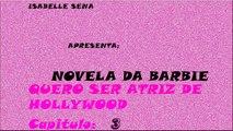 Novela Da Barbie Capitulo 3