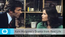 Kate Mulgrew's Drama From Real Life