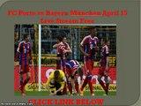 FC Porto vs Bayern München April 15 Live Stream Free