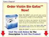 Visión Sin Gafas + Recuperar La Vision Sin Gafas