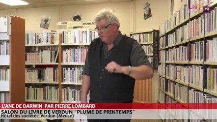 Salon du livre de Verdun - L'âne de Darwin raconté par Pierre Lombard