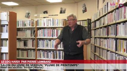 Salon du livre de Verdun - Le coq hardi raconté par Pierre Lombard