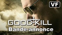 GOOD KILL - Bande-annonce / Trailer [VF|HD] (Ethan Hawke, Andrew Niccol)