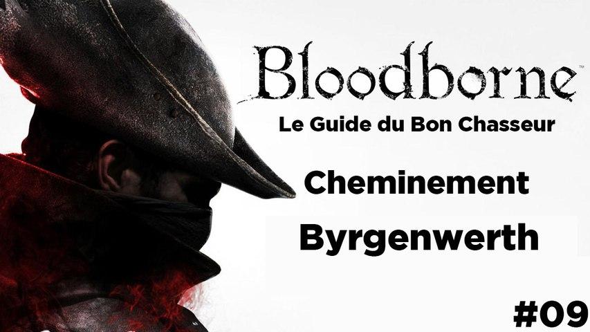 Bloodborne - Guide du bon chasseur : Byrgenwerth