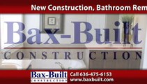 Bathroom Remodeling St. Louis, MO | Bax Built Construction