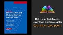 Steuerberater- und Wirtschaftspruefer-Jahrbuch 2015 Aktuelle Tabellen zu Rechnungslegung - Steuern - Wirtschaftspruefung - Betriebswirtschaft Download PDF