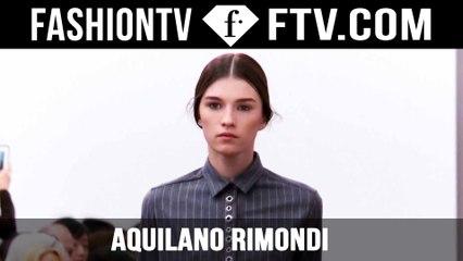 Aquilano.Rimondi Fall/Winter 2015   Milan Fashion Week   FashionTV