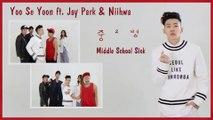 Yoo Se Yoon ft. Jay Park & Niihwa - Middle School SickMV HD k-pop [german Sub]
