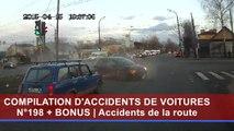 Compilation d'accident de voiture n°198 + Bonus / Car crash compilation N-198