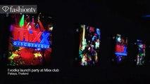 FashionTV -F Vodka Party at Club Mixx - Pattaya, Thailand _ FashionTV - FTV Parties