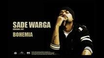 Bohemia - Sade Warga - Full Audio - Punjabi Songs