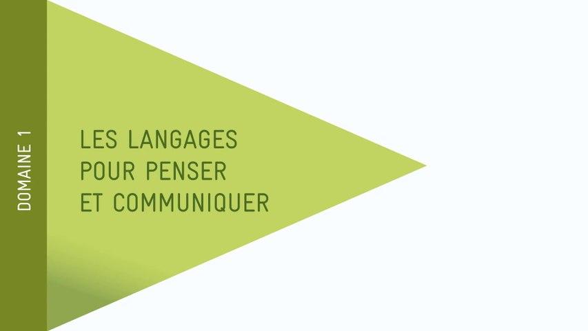 Nouveau Socle - Domaine 1 :  Les langages pour penser et communiquer
