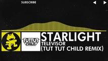 [Electro] - Televisor - Starlight (Tut Tut Child Remix) [Free Remix Week]