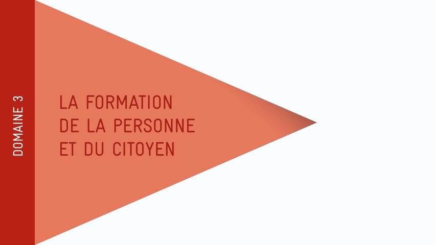 Nouveau Socle - Domaine 3 : La formation de la personne et du citoyen