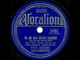 1939 Dick Jurgens - In An Old Dutch Garden (By An Old Dutch Mill) (Eddy Howard, vocal)