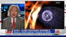 "CNN: Michio Kaku ""Aliens Exist & Alien Invasion Possible""  July 19, 2012"