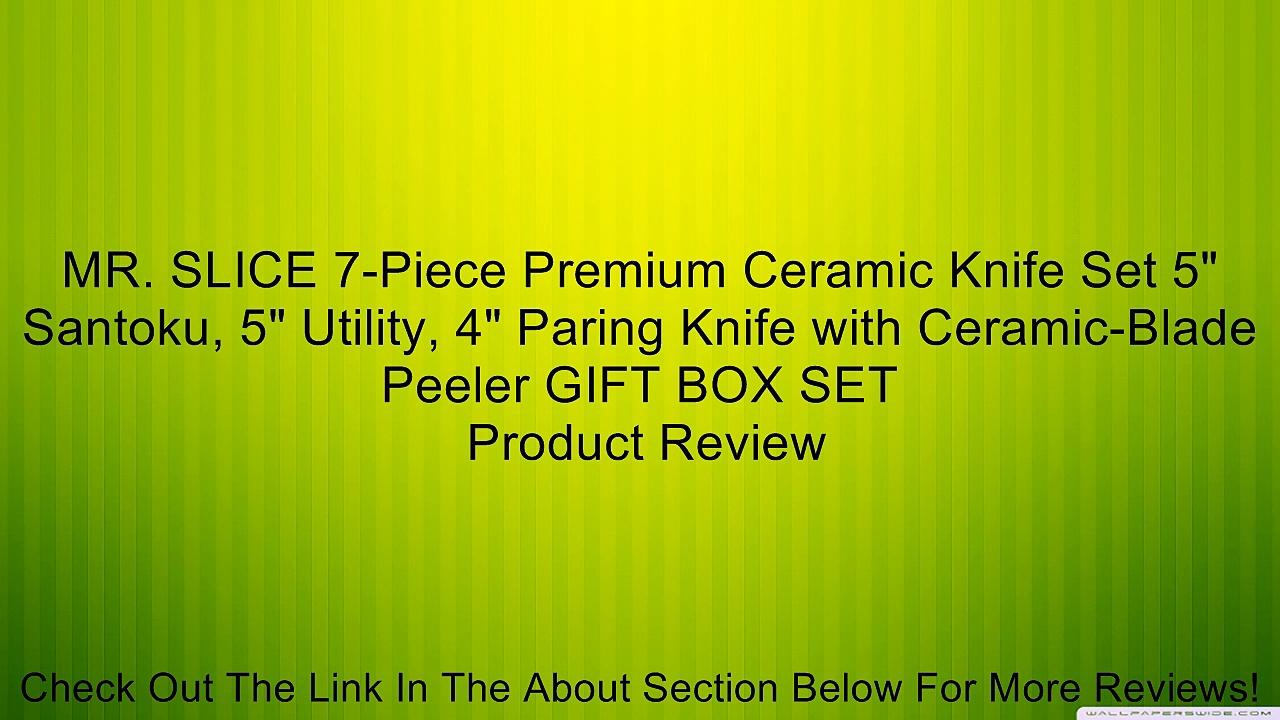 MR. SLICE 7-Piece Premium Ceramic Knife Set 5″ Santoku, 5″ Utility, 4″ Paring Knife with Ceramic-Blade Peeler GIFT BOX SET Review