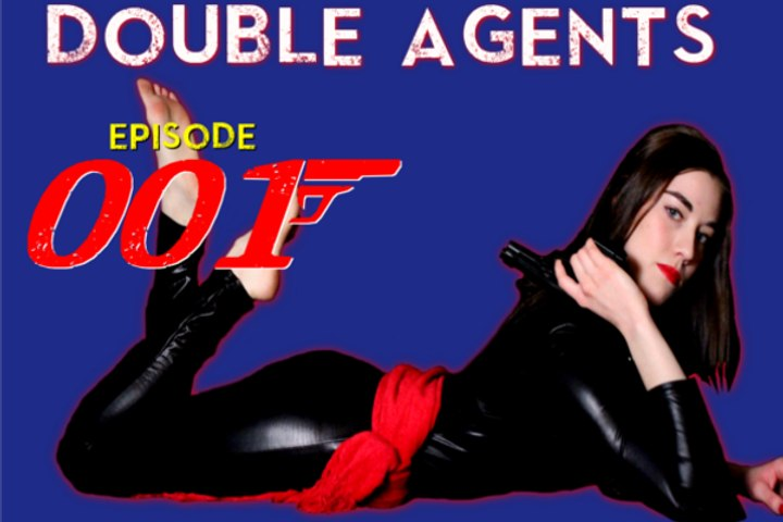 Double Agents episode 001: Russian Invasion!