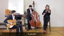 L.O.V.E - Trio swing et jazz manouche avec violon mariages et événements