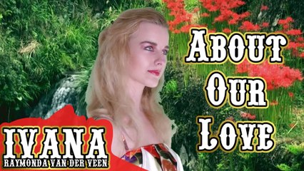 112 Ivana - About Our Love (March 2014)