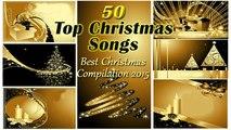 Christmas Hits - 50 Top Christmas Songs - Best Christmas Compilation 2015