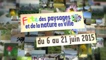 Du 6 au 21 juin : Fête des paysages et de la nature en ville en France