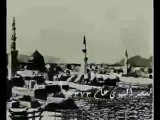 Oldest Azan video on Makkah with more then 500 year's old pics - old Makkah pictures