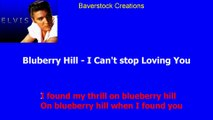 Bluberry Hill - I Can't Stop Loving You - Elvis Presley