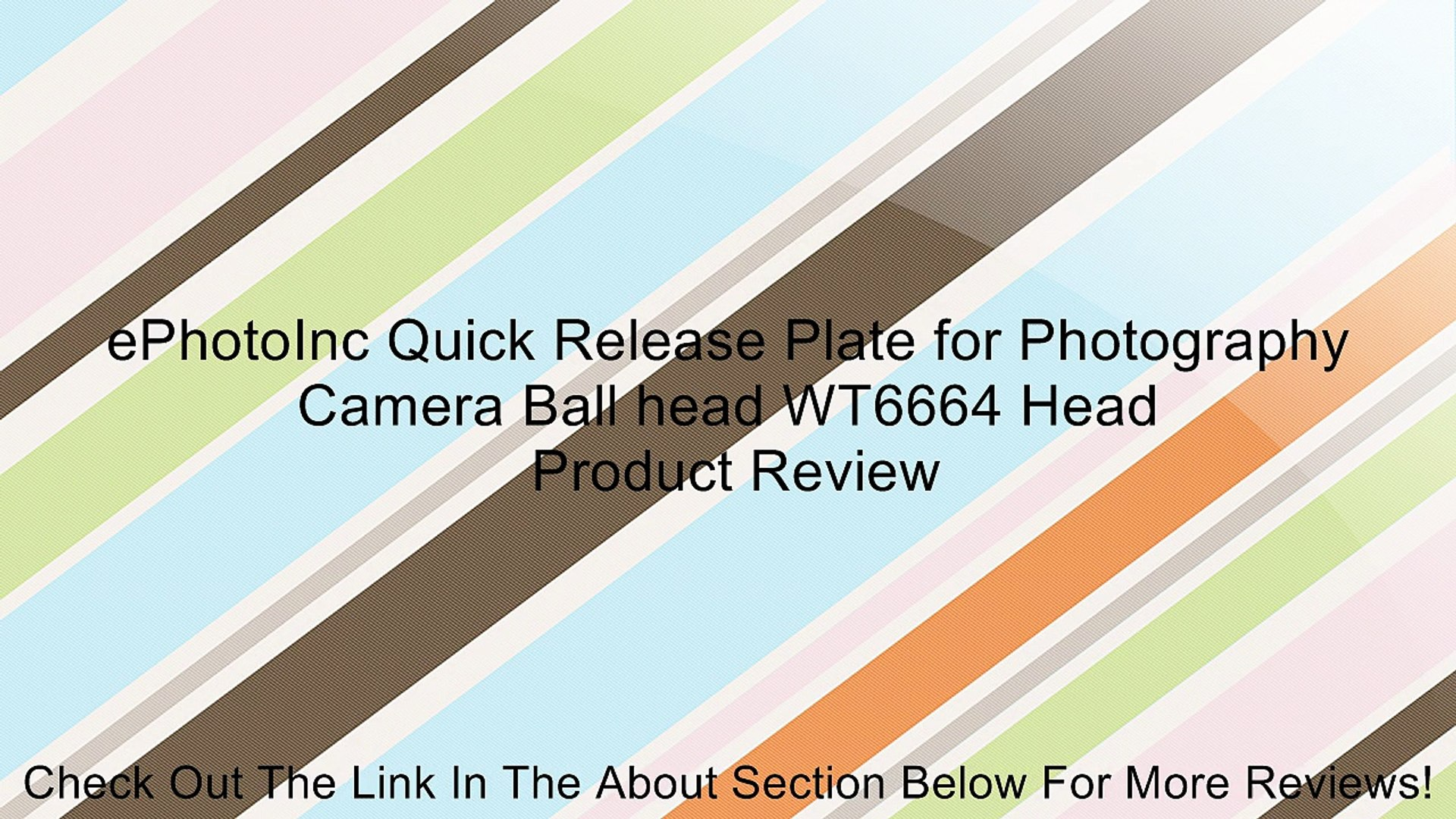 ePhotoInc Quick Release Plate for Photography Camera Ball head WT6664 Head
