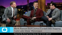 Mark Ronson Guilt James Corden Into Rapping 'Late Late Show' Monologue
