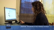 CONSOMAG, « les jeunes et les réseaux sociaux  sur Internet »