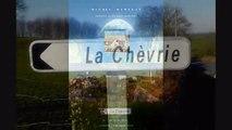 LA CHEVRIE : PRESENTATION DE L'ELEVAGE - Michel Hurteau éleveur de chèvres.
