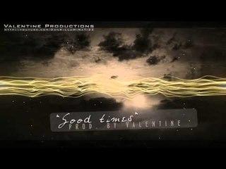 "Emotional Hip Hop / RnB Instrumental | ""Good times"" | prod. by Valentine"