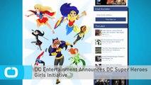 DC Entertainment Announces DC Super Heroes Girls Initiative
