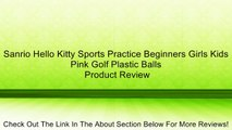 Sanrio Hello Kitty Sports Practice Beginners Girls Kids Pink Golf Plastic Balls Review