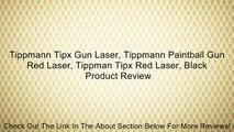 Tippmann Tipx Gun Laser, Tippmann Paintball Gun Red Laser, Tippman Tipx Red Laser, Black Review