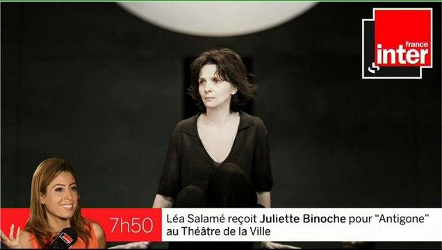 """Juliette Binoche : """"j'ai vu Antigone à 18 ans, c'est resté imprimé en moi"""""""